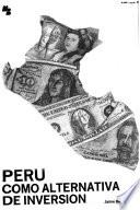 Perú como alternativa de inversión