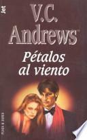 Petalos Al Viento/Petals in the Wind