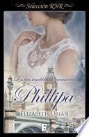 Phillipa (Las feas también los enamoran 5)