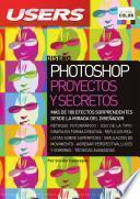 Photoshop: proyectos y secretos