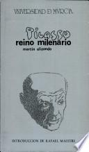 Picasso, reino milenario