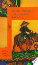 Pico Rico Mandorico y otros cuentos