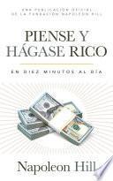 Piense Y Hágase Rico (Think and Grow Rich)