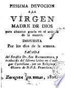 Piissima devoción a la Virgen Madre de Dios para alcanzar gracia en el artículo de la muerte
