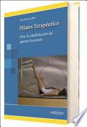 Pilates terapéutico : para la rehabilitación del aparato locomotor