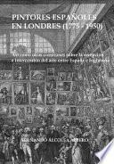 Pintores Espanoles En Londres (1775-1950)