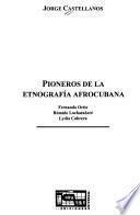 Pioneros de la etnografía afrocubana
