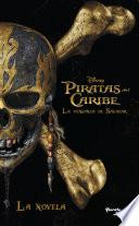 Piratas del Caribe. La venganza de Salazar. La novela