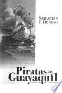 Piratas en Guayaquil