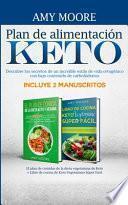 Plan de alimentación Keto Incluye 2 Manuscritos El plan de comidas de la dieta vegetariana de Keto + Libro de cocina de Keto Vegetariano Súper Fácil
