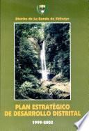 Plan Estrategico de Desarrollo Distrital 1999-2003. Distrito de La Banda del Shilcayo