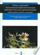 Plantas medicinales de la medicina tradicional mexicana para tratar afecciones gastrointestinales
