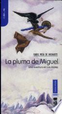 Pluma de Miguel, La