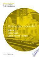 Población y sociedad. México (1830-1880)