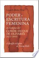 Poder y escritura femenina en tiempos del conde-duque de Olivares (1621-1643)