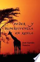 Poder y supervivencia en Kenia