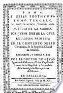 Poemas de la v́nica poetisa americana, musa dézima, soror Juana Inés de la Cruz