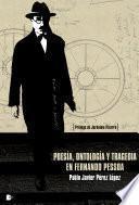 Poesía, ontología y tragedia en Fernando Pessoa