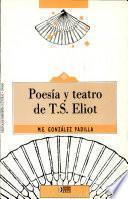 Poesía y teatro de T.S. Eliot