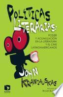 Políticas literarias: poder y acumulación en la literatura y el cine latinoamericanos