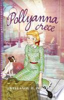 Pollyanna crece