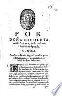Por doña Nicoleta Gentil Spinola, viuda de Iuan Geronimo Spinola. Contra Constantin Doria, Angelo Lomelin, y consortes, acreedores que pretenden ser del dicho Iuan Geronimo