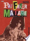 Por Favor, Mátame. La Historia Oral del Punk.