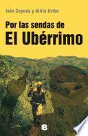 Por las sendas del Ubérrimo