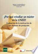 ¿Por qué estudiar un máster en la UNED? Evaluación de la motivación de los alumnos de postgrado