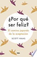 ¿Por qué ser feliz?