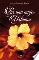 Por una mujer en Ushuaia