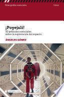 ¡Poyejali! 50 películas esenciales sobre la exploración del espacio