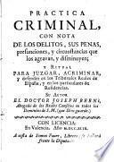 Práctica Críminal, con nota de los delitos y penas