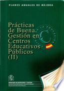Prácticas de buena gestión en centros educativos públicos (II)