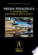 Prensa pedagógica y patrimonio histórico educativo