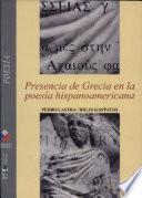 Presencia de Grecia en la poesía hispanoamericana