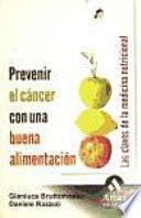 Prevenir El Cancer Con Una Buena Alimentacion