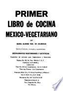 Primer libro de cocina México-vegetariano