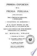 Primera exposición de la prensa peruana ... en el palacio municipal de Lima del 25 de julio al 4 de agosto de 1941
