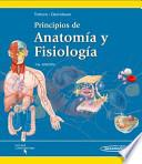Principios de anatoma y fisiologa / Principles of Anatomy and Physiology