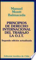 Principios de derecho internacional del trabajo la O.I.T.