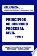 Principios de Derecho Procesal Civil. Tomo I