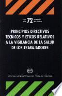 Principios directivos técnicos y éticos relativos a la vigilancia de la salud de los trabajadores (OSH 72)