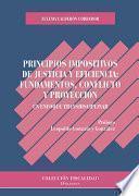 Principios impositivos de justicia y eficiencia: fundamentos, conflicto y proyección.Un enfoque transdiciplinar
