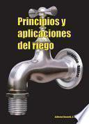 Principios y aplicaciones del riego