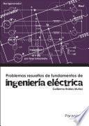 Problemas resueltos de ingeniería eléctrica