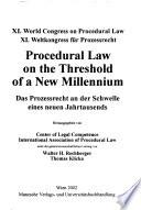 Procedural law on the threshold of a new millennium