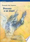 Proceso a un ángel