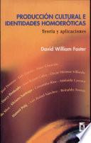 Producción cultural e identidades homoeróticas
