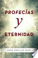 Profecías y eternidad